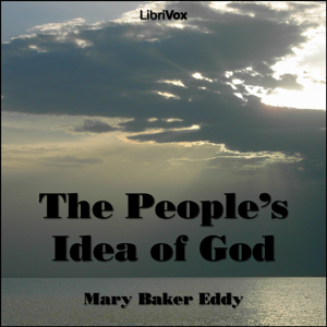 Download People's Idea of God by Mary Baker Eddy