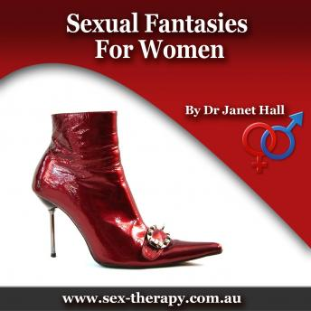 Sexual Fantasies for Women, Dr. Janet Hall