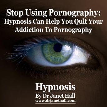 Stop Using Pornography, Dr. Janet Hall
