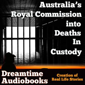 Australia's Royal Commission into Deaths in Custody, Dreamtime Audio Books