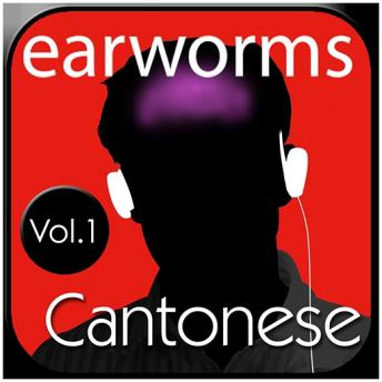 Rapid Cantonese Vol. 1, Earworms MBT