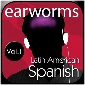 Rapid Spanish Vol. 1 (Latin American), Earworms MBT