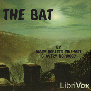 Bat, Mary Roberts Rinehart
