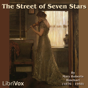 Download Street of Seven Stars by Mary Roberts Rinehart