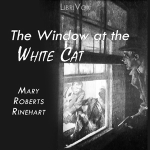 Download Window at the White Cat by Mary Roberts Rinehart