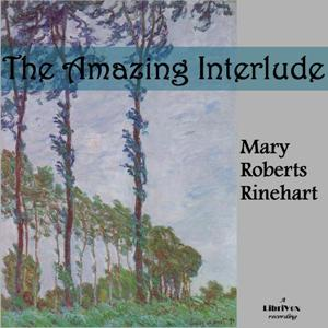 Amazing Interlude, Mary Roberts Rinehart