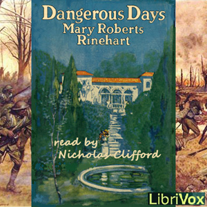 Download Dangerous Days by Mary Roberts Rinehart