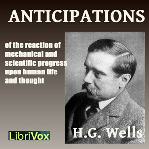Download Anticipations by H. G. Wells