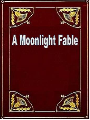 Moonlight Fable, H. G. Wells