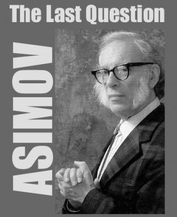 Download Last Question by Isaac Asimov