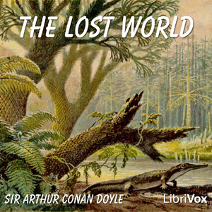 Lost World, Sir Arthur Conan Doyle