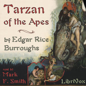 Download Tarzan of the Apes by Edgar Rice Burroughs
