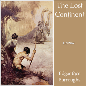 Lost Continent (Beyond Thirty), Edgar Rice Burroughs