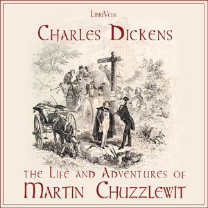 Download Life and Adventures of Martin Chuzzlewit by Charles Dickens