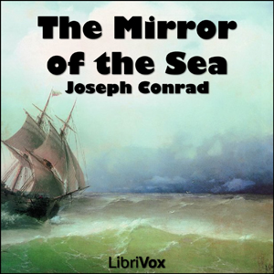 Mirror of the Seas, Joseph Conrad