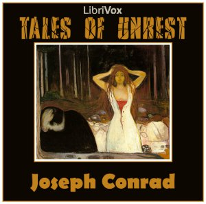 Tales of Unrest, Joseph Conrad