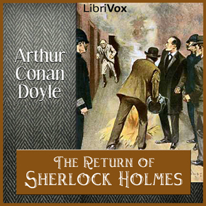 Return of Sherlock Holmes, Audio book by Sir Arthur Conan Doyle
