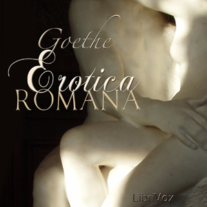 Download Erotica Romana by Johann Wolfgang Von Goethe