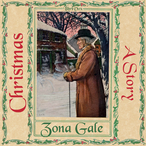 Christmas, A Story, Zona Gale