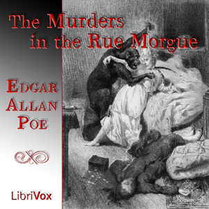 Murders in the rue Morgue, Edgar Allan Poe