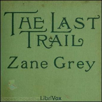Download Last Trail by Zane Grey