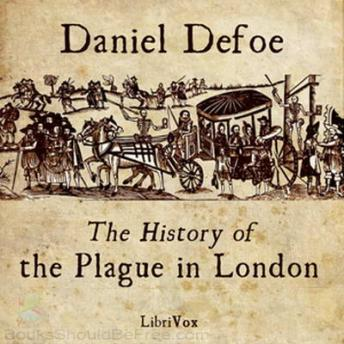 The History of the Plague in London