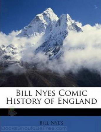 Download Comic History of England by Bill Nye