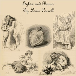 Download Sylvie and Bruno by Lewis Carroll