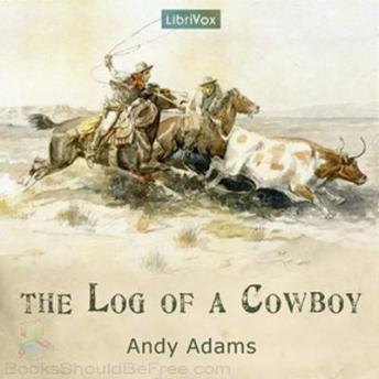 Download Log of a Cowboy by Andy Adams