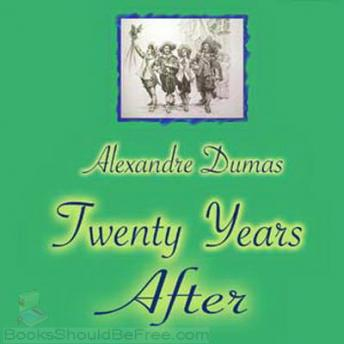 Twenty Years After, Alexandre Dumas