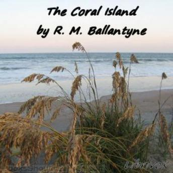 Download Coral Island by R. M. Ballantyne