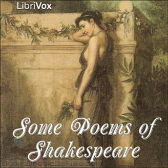 Some Poems of Shakespeare, William Shakespeare
