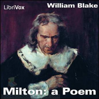 Milton: A Poem, William Blake