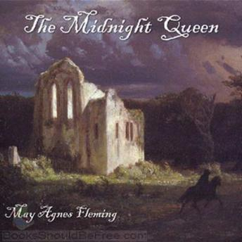 Midnight Queen, May Agnes Fleming