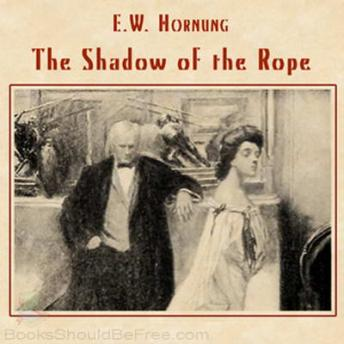 Download Shadow of the Rope by E.W. Hornung