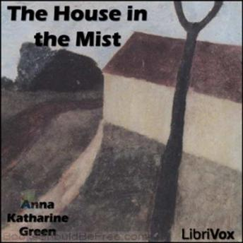 House in the Mist, Anna Katherine Green