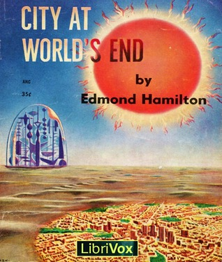 City at World's End, Audio book by Edmond Hamilton