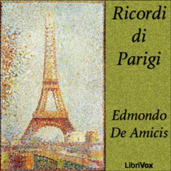 Download Ricordi di Parigi by Edmondo De Amicis