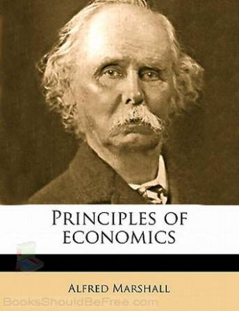 Principles of Economics, Audio book by Alfred Marshall