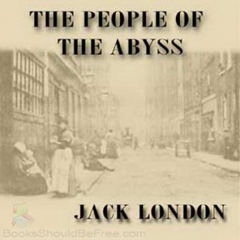 People of the Abyss, Jack London