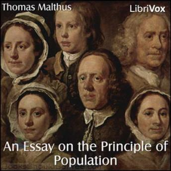 Essay on the Principle of Population, Thomas R. Malthus