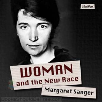 Download Woman and the New Race by Margaret Sanger