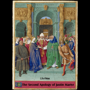Second Apology of Justin Martyr, Justin Martyr