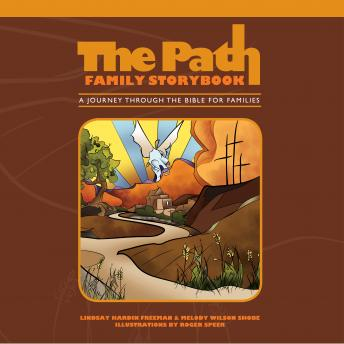 The Path Family Storybook: A Journey Through the Bible for Families