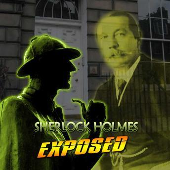 Sherlock Holmes Exposed, Various Authors