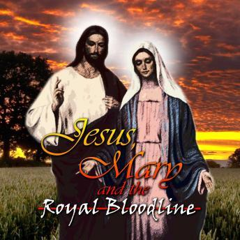 Jesus, Mary and the Royal Bloodline, Various Authors
