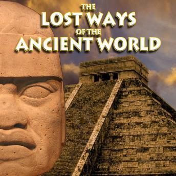 Download Lost Ways of the Ancient World by Various Authors