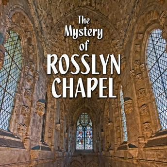 Download Mystery of Rosslyn Chapel by Various Authors