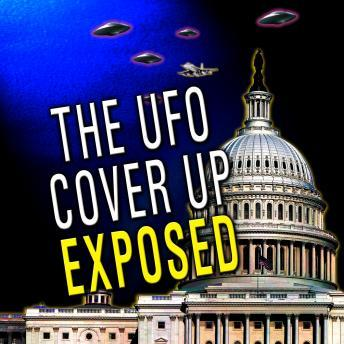 UFO Cover Up Exposed, Various Authors