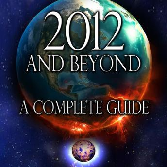 Download 2012 and Beyond: A Complete Guide by Various Authors